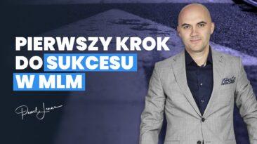 nmls pierwszy krok do sukcesu w mlm - Paweł Lenar Blog