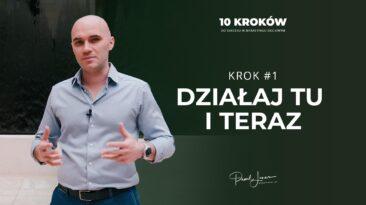 01 dzialaj tu i teraz - Paweł Lenar Blog