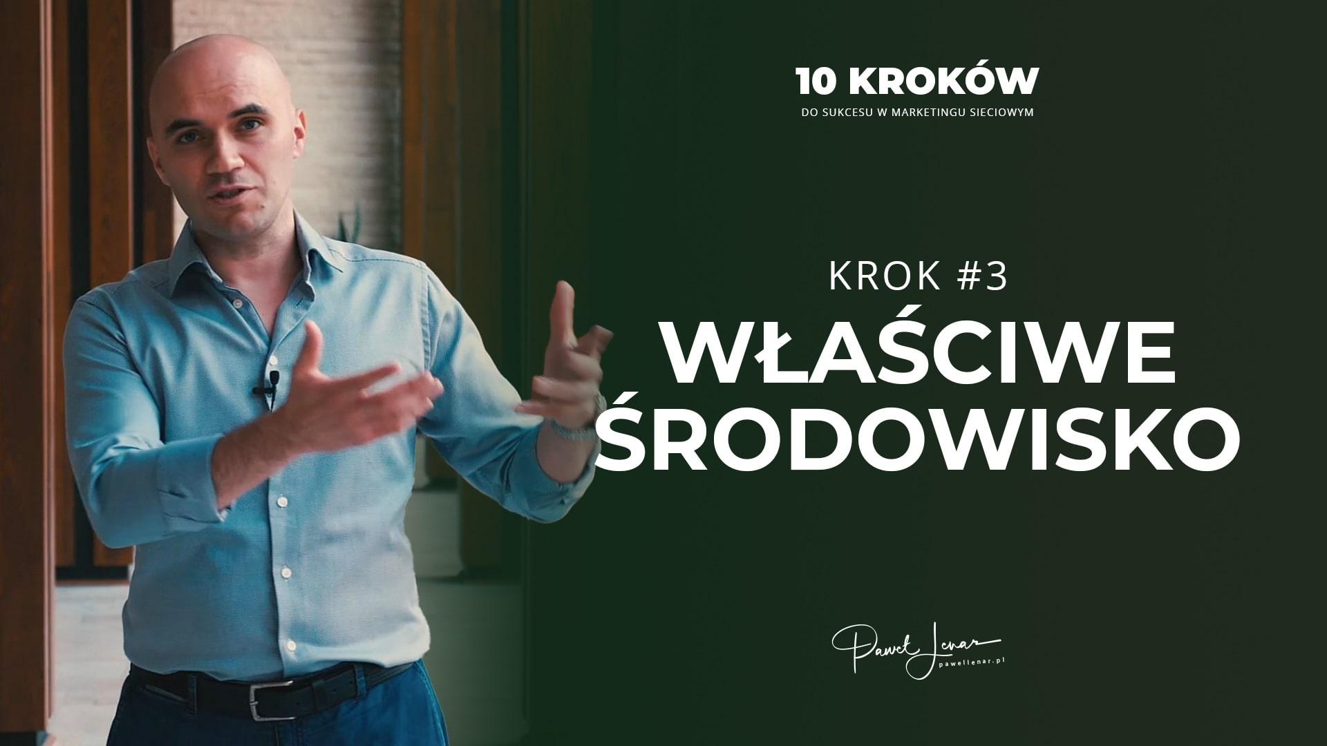 03 wlasciwe srodowisko - Paweł Lenar Blog