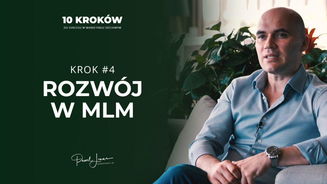 04 rozwoj w mlm - Paweł Lenar Blog