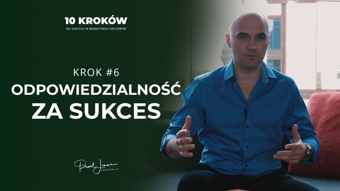 06 Odpowiedzialnosc za sukces - Paweł Lenar Blog