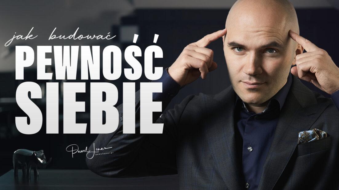 pewnosc siebie - Paweł Lenar Blog
