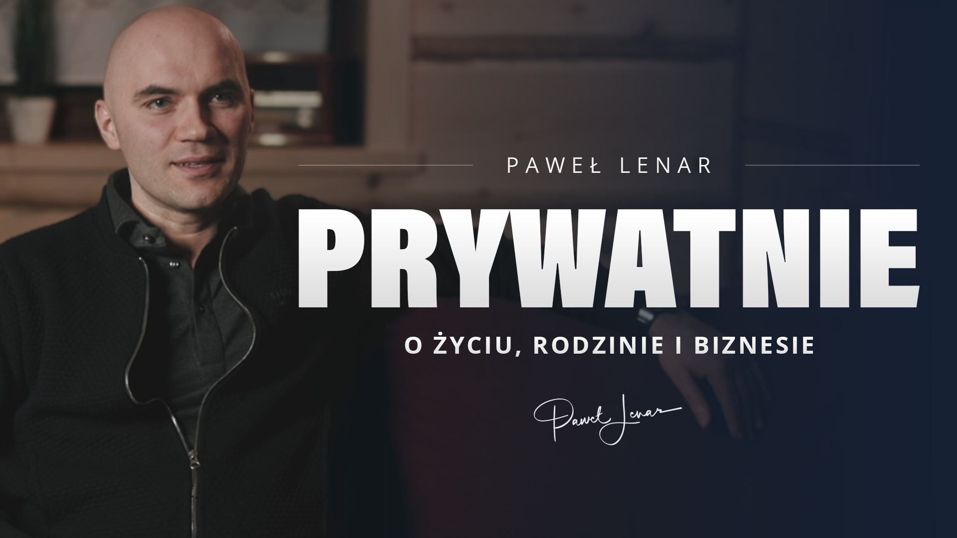 wywiad - Paweł Lenar Blog