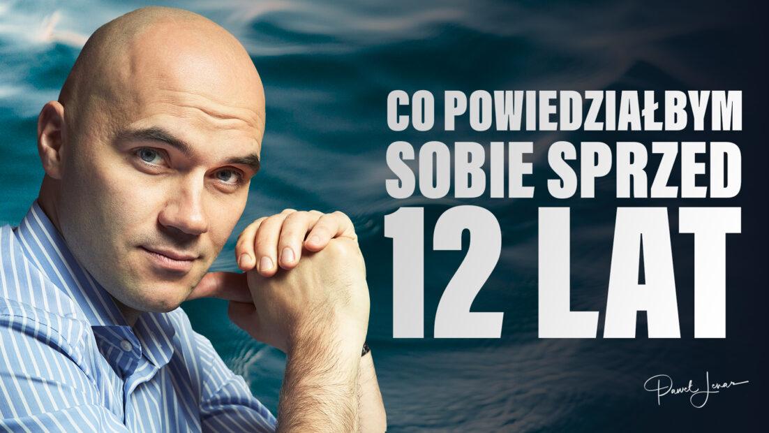 12 lat - Paweł Lenar Blog