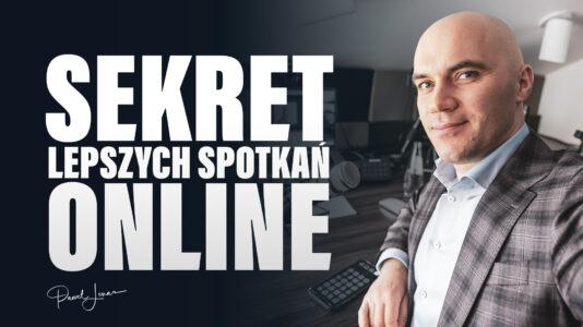lepsze spotkania online - Paweł Lenar Blog
