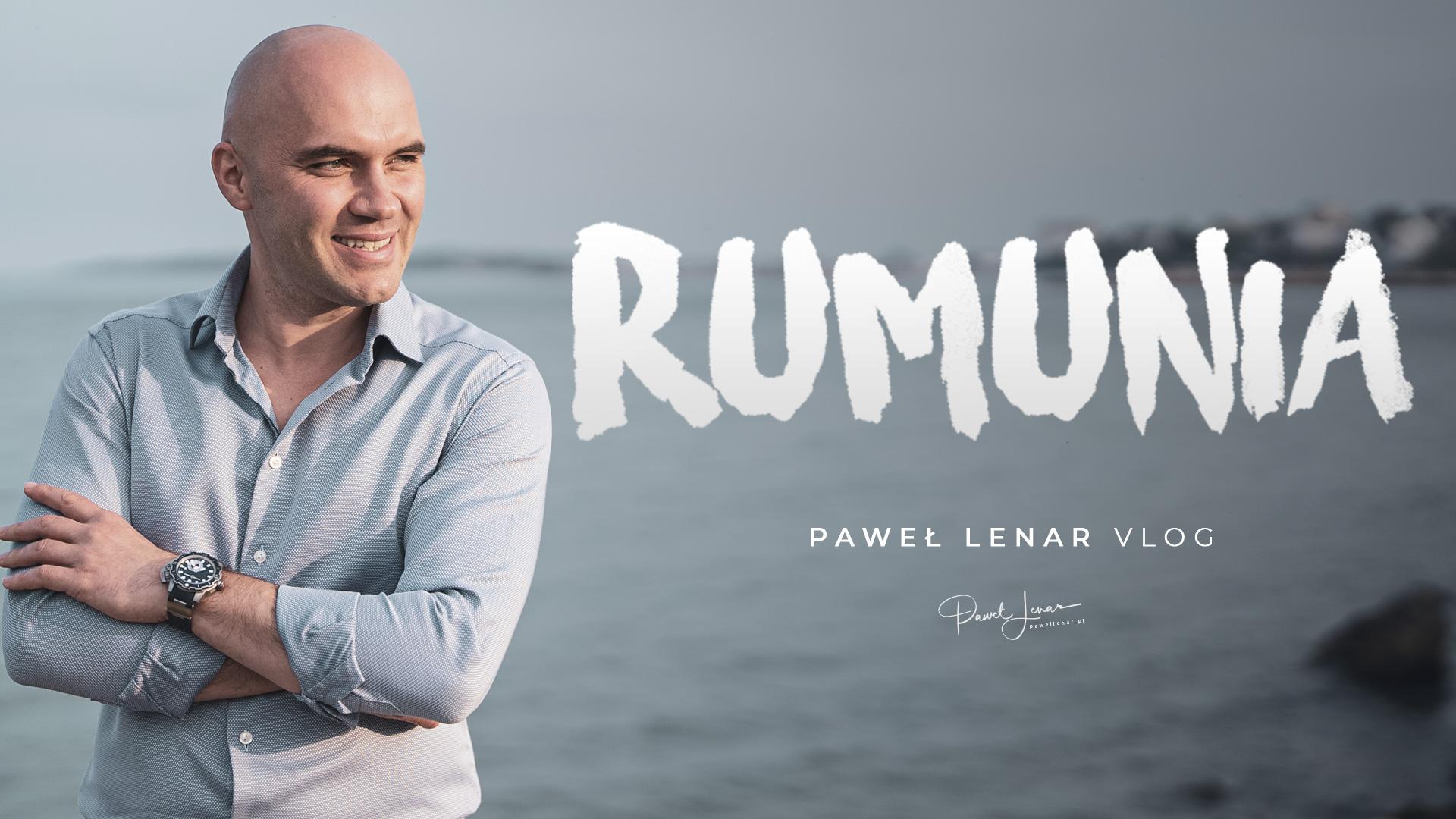 rumunia vlog - Paweł Lenar Blog